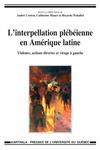Livre numérique L'interpellation plébéienne en Amérique latine