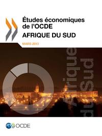 ?tudes ?conomiques de l'OCDE : Afrique du Sud 2013