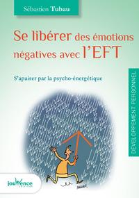Se libérer des émotions négatives avec l'EFT