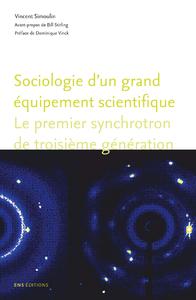 Livre numérique Sociologie d'un grand équipement scientifique