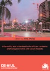 Livre numérique Informality and urbanisation in African contexts: analysing economic and social impacts