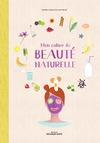 Livre numérique Mon cahier de beauté naturelle