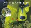 Livre numérique Lulu et le loup bleu