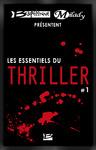 Livre numérique Bragelonne et Milady présentent Les Essentiels du Thriller #1