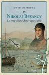 Livre numérique Nikolaï Rezanov ou le rêve d'une Amérique russe