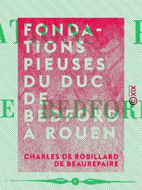 Fondations pieuses du duc de Bedford à Rouen