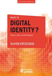 Livre numérique What is digital identity?