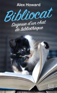 """Afficher """"Bibliocat : Sagesse d'un chat de bibliothèque"""""""