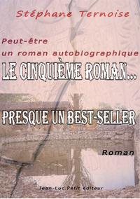 Le cinquième roman..., PRESQUE UN BEST-SELLER