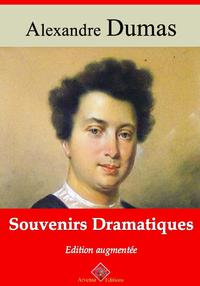 Souvenirs dramatiques – suivi d'annexes, Nouvelle édition 2019