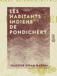 Les Habitants indiens de Pondichéry
