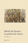 Livre numérique Pétrole de Pasolini. Le poème du retour