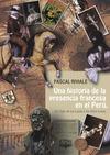 Livre numérique Una historia de la presencia francesa en el Perú, del Siglo de las Luces a los Años Locos