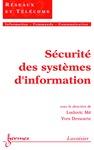 Livre numérique Sécurité des systèmes d'information (Traité IC2, série Réseaux et télécoms)