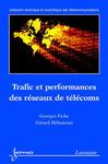 Livre numérique Trafic et performances des réseaux de télécoms