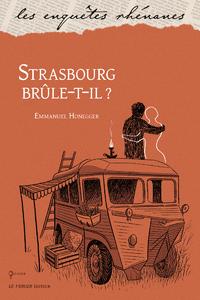 Image de couverture (Strasbourg brûle-t-il ?)