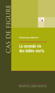 La seconde vie des bébés morts