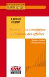 Livre numérique R. Edward Freeman - De la gestion stratégique à l'éthique des affaires