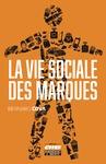 Livre numérique La vie sociale des marques