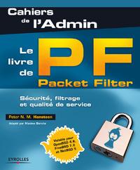 Le livre de Packet Filter, SÉCURITÉ, FILTRAGE ET QUALITÉ DE SERVICE