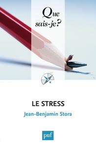 Le stress, « QUE SAIS-JE ? » N° 2575