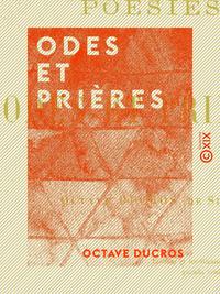 Odes et Prières - Poésies