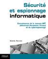Livre numérique Sécurité et espionnage informatique