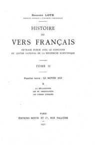 Histoire du vers français. TomeII