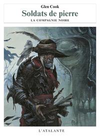 Soldats de pierre, La Compagnie noire, T10