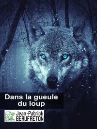 Dans la gueule du loup