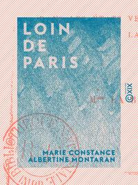 Loin de Paris, Excursions dans les ?tats v?nitiens, le Tyrol, la Belgique, la Hollande, etc.