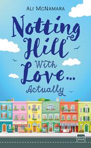 Livre numérique Notting Hill With Love… Actually