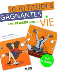 Livre numérique Dix attitudes gagnantes pour réussir dans sa vie
