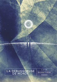 La D?busqueuse de Mondes