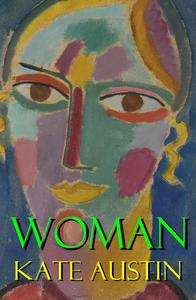 Woman (a feminist literature classic)