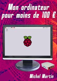Mon ordinateur pour moins de 100 euros