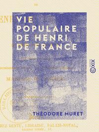 Vie populaire de Henri de France