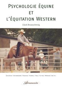 Psychologie équine et l'équitation Western, Éducation / Entrainement / Pleasure / Reining / Trail / Cutting / Working Cow, etc.