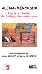 Livre numérique Alena-Mercosur: enjeux et limites de l'intégration américaine