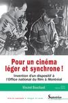 Livre numérique Pour un cinéma léger et synchrone!