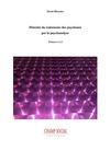 Livre numérique Histoire du traitement des psychoses par la psychanalyse Tome 1 et 2