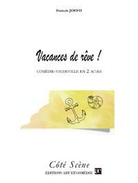 Vacances de rêve ! : comédie-vaudeville en 2 actes