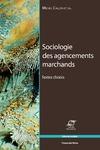 Livre numérique Sociologie des agencements marchands