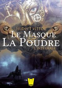 Livre numérique Le Masque et la Poudre : l'intégrale