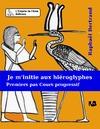 Livre numérique Je m'initie aux hiéroglyphes 1