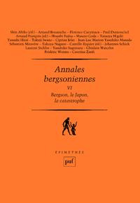 Annales bergsoniennes, VI, Bergson, le Japon, la catastrophe