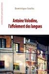 Livre numérique Antoine Volodine, l'affolement des langues