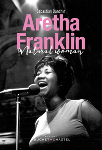 Image de couverture (Aretha Franklin : portrait d'une natural woman)