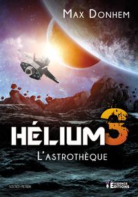 H?lium 3 : L'Astroth?que