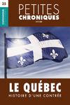 Livre numérique Petites Chroniques #35 : Le Québec : Histoire d'une contrée